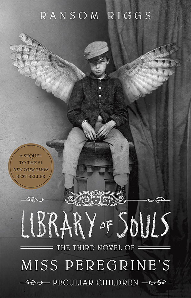 Library of Souls: The Third Novel of Miss Peregrine's Peculiar Child Paperback Book (820L)