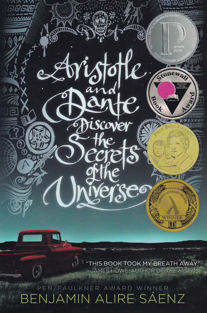 Aristotle and Dante Discover the Secrets of the Universe Paperback Book (HL380L)