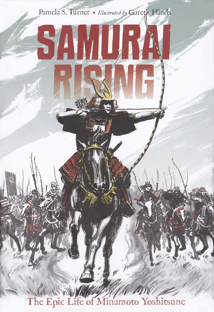 Samurai Rising: The Epic Life of Minamoto Yoshitsune Hardcover Book (950L)