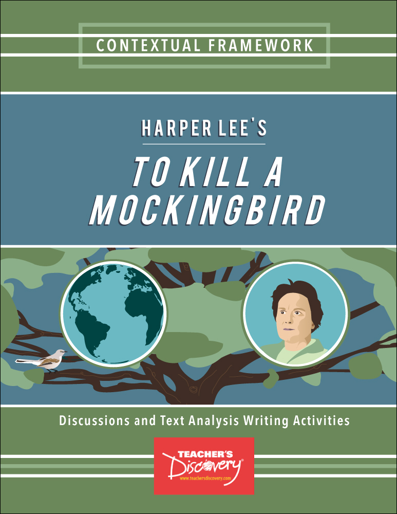 Contextual Framework: Harper Lee's To Kill a Mockingbird Book