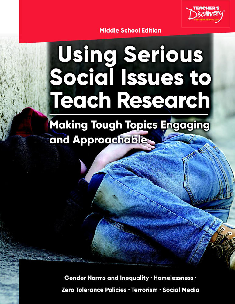 Using Serious Social Issues to Teach Research MS Book