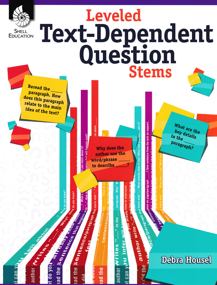 Leveled Text-Dependent Question Stems Book
