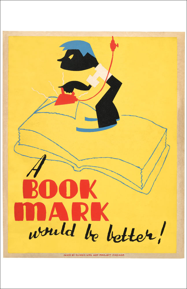 WPA Reading Poster: A Bookmark Would Be Better