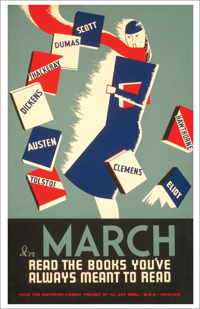 WPA Reading Poster: In March Read the Books You've Always Meant to Read