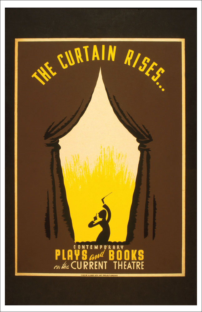 WPA Reading Poster: The Curtain Rises on Contemporary Plays and Books