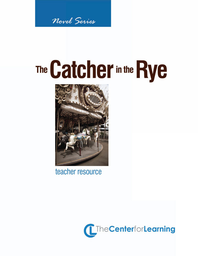 The Catcher in the Rye Curriculum Unit - The Catcher in the Rye Curriculum Unit Print Book