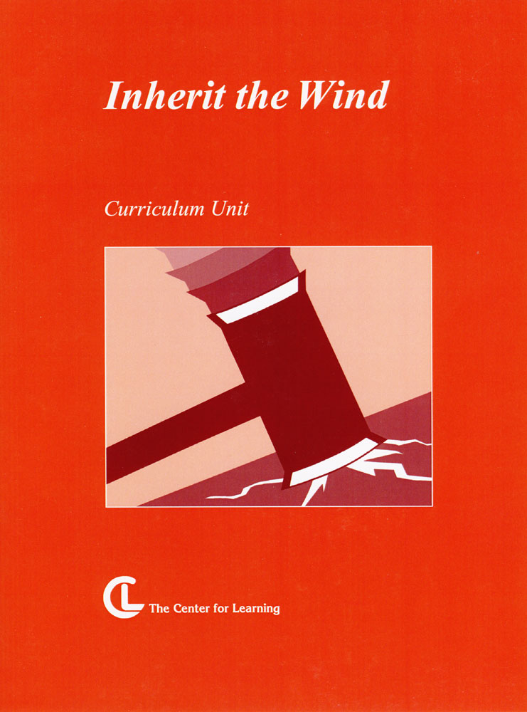 Inherit the Wind Curriculum Unit
