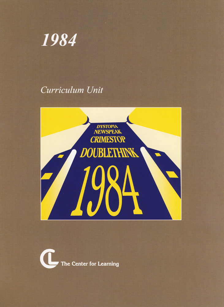 1984 Curriculum Unit