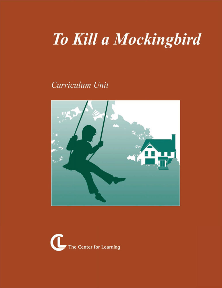 To Kill a Mockingbird Curriculum Unit