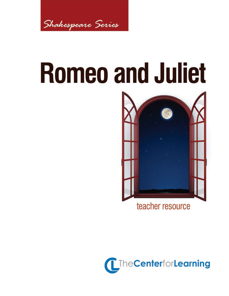 Romeo and Juliet Curriculum Unit - Romeo and Juliet Curriculum Unit Print Book