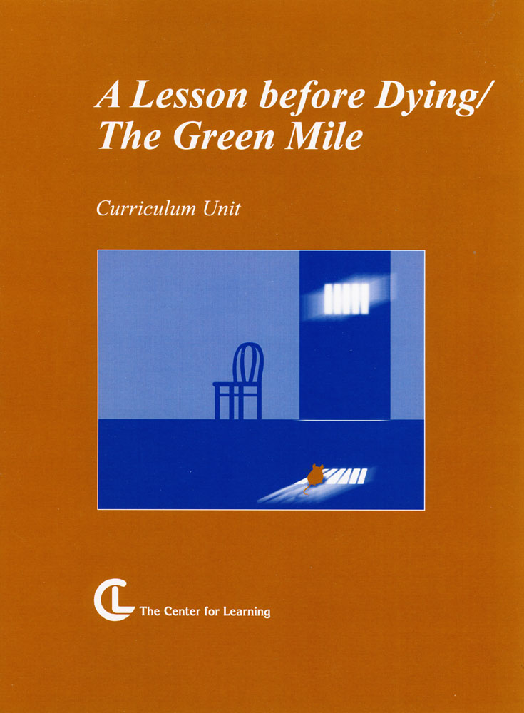 A Lesson Before Dying/The Green Mile Curriculum