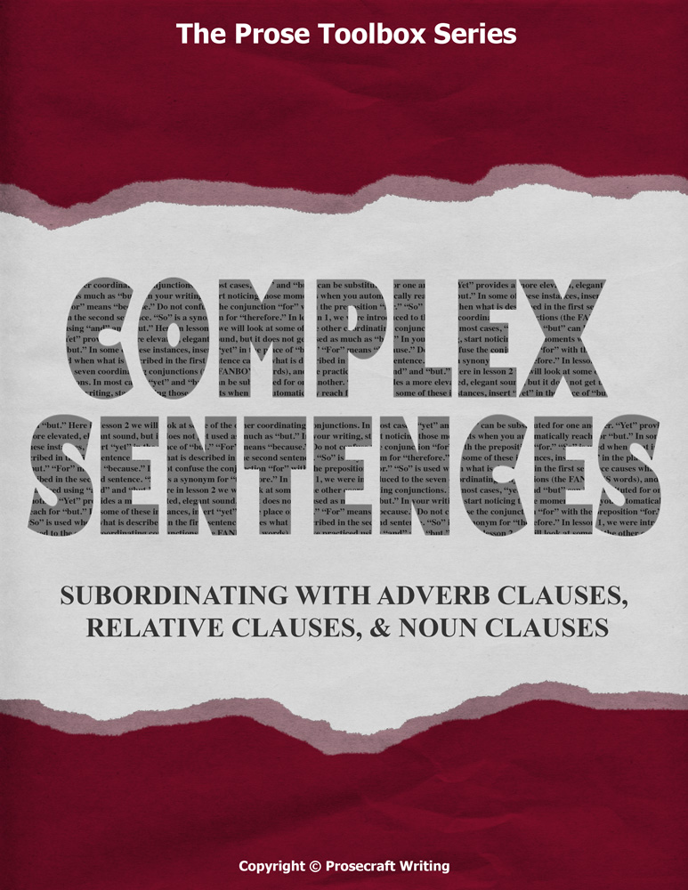 Prose Toolbox: Complex Sentences Unit