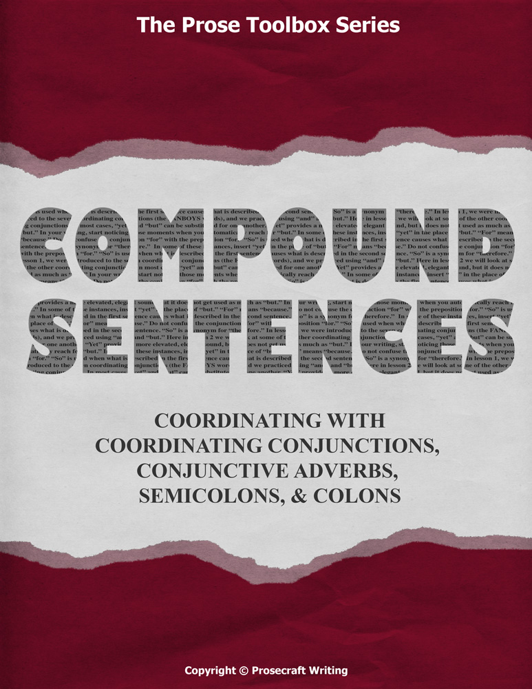 Prose Toolbox: Compound Sentences Unit