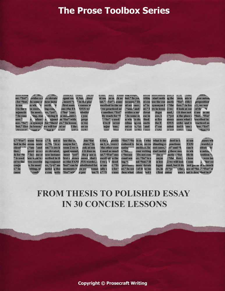 Prose Toolbox: Essay Writing Fundamentals Unit