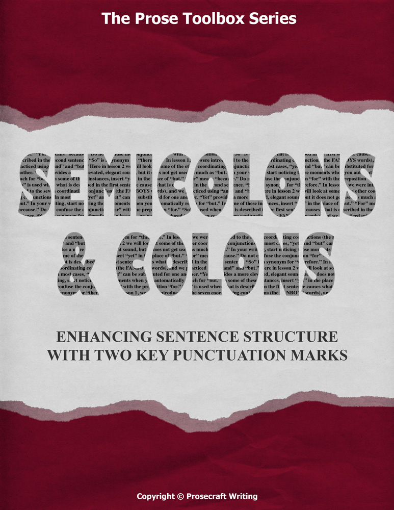 Prose Toolbox: Semicolons and Colons Unit