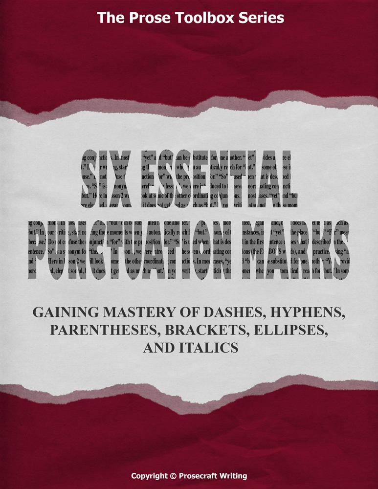 Prose Toolbox: Six Essential Punctuation Marks Unit