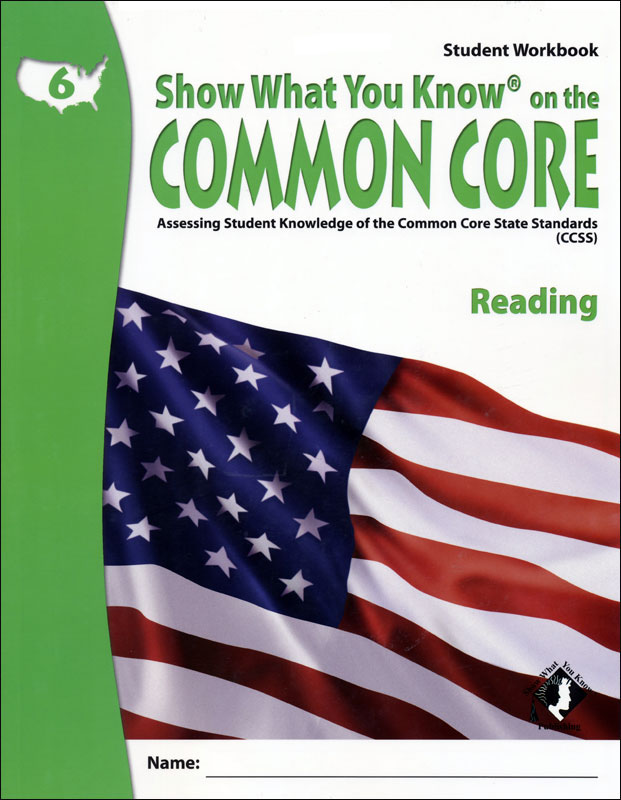 Show What You Know Common Core Student Workbook & Teacher's Guide Grade 6