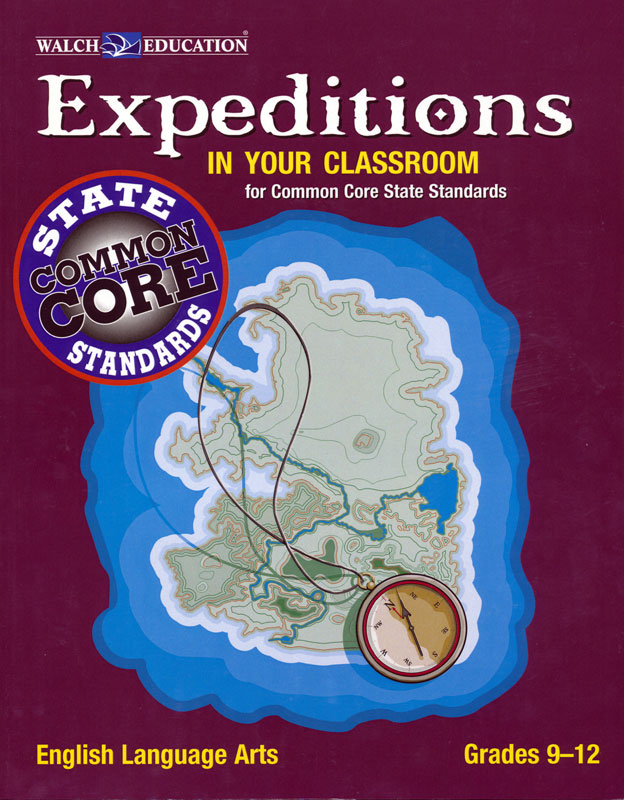 Expeditions In Your Classroom Common Core 9 to 12
