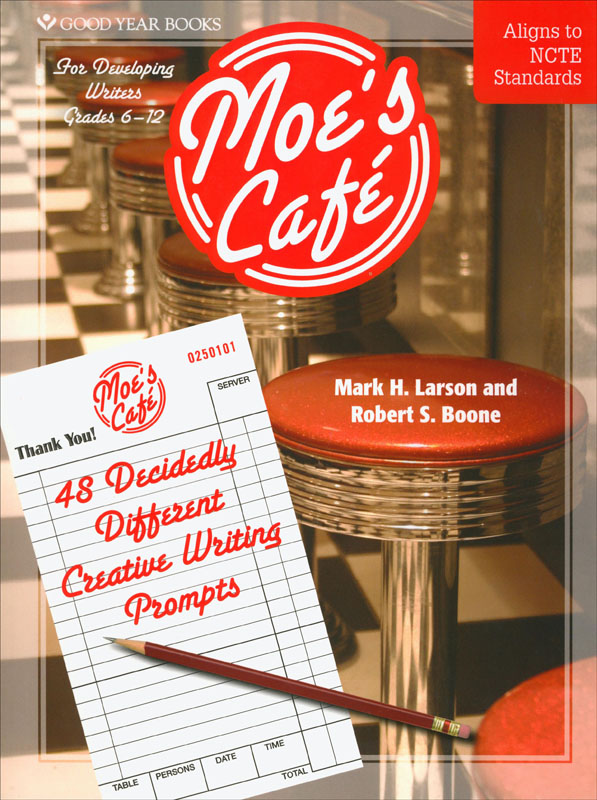 Moe's Cafe for Developing Writers ~ Grades 6-12