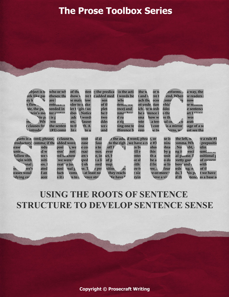Prose Toolbox: Sentence Structure Unit