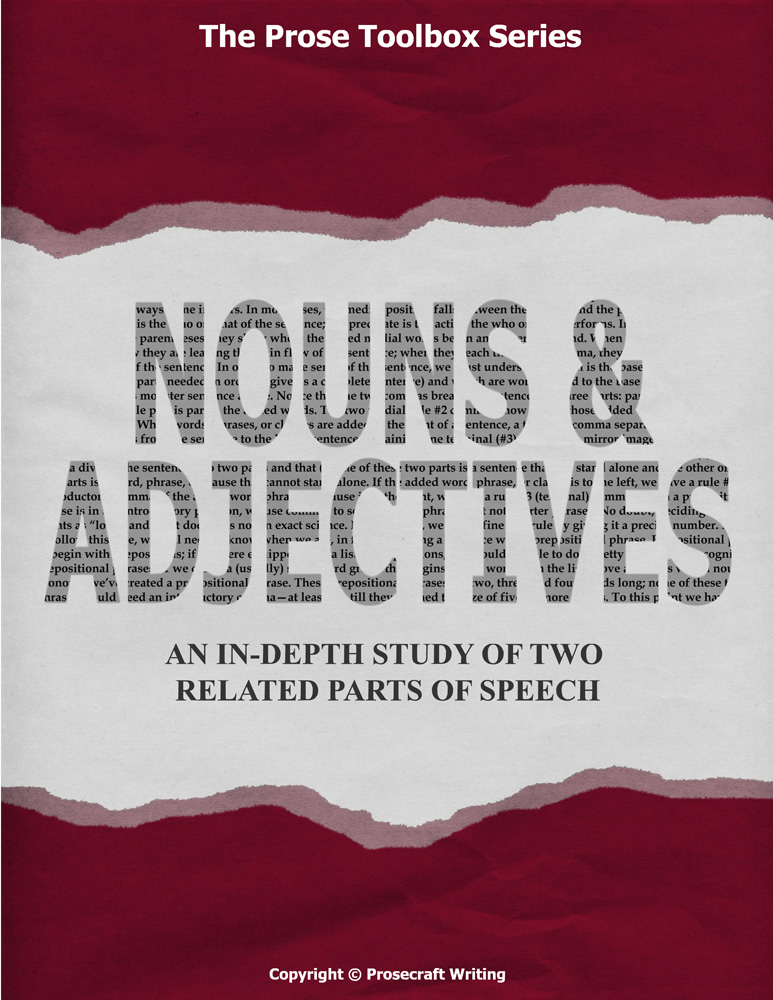Prose Toolbox: Nouns and Adjectives Unit