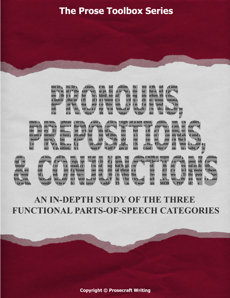 Prose Toolbox: Pronouns, Prepositions, and Conjunctions Unit