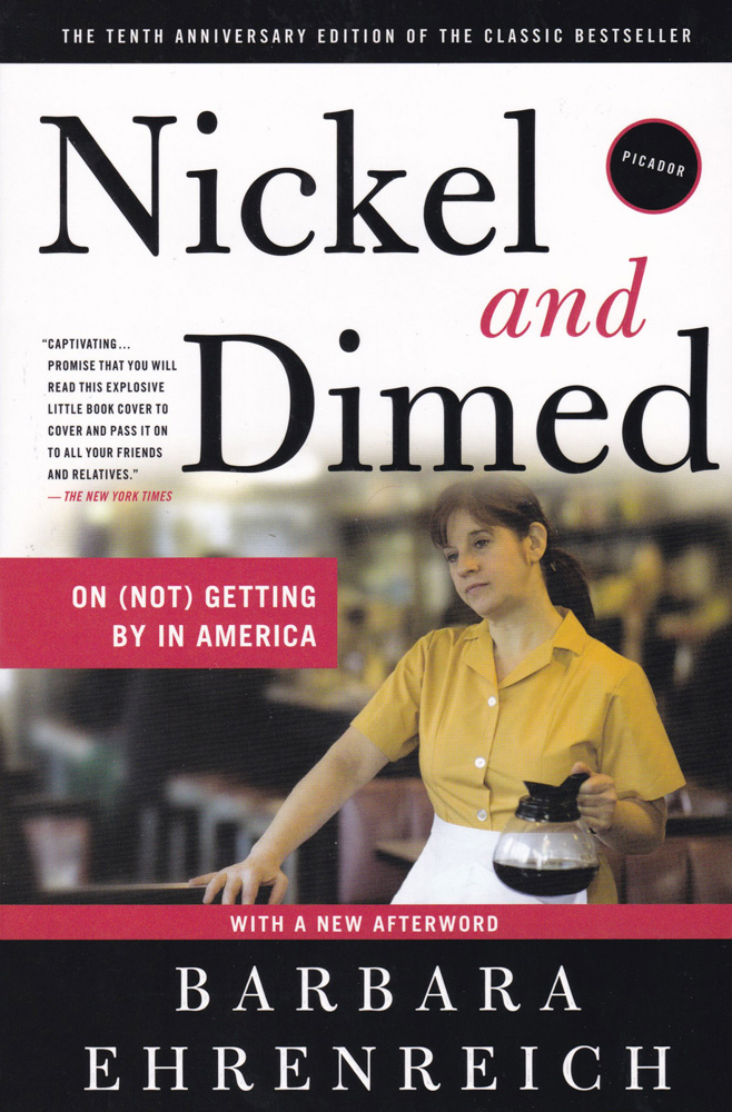 "nickel and dimed sociology ""respond to the questions at the end of the ""nickel and dimed"" article and discuss what you have discovered at the dept of labor web sociology, 13 th."