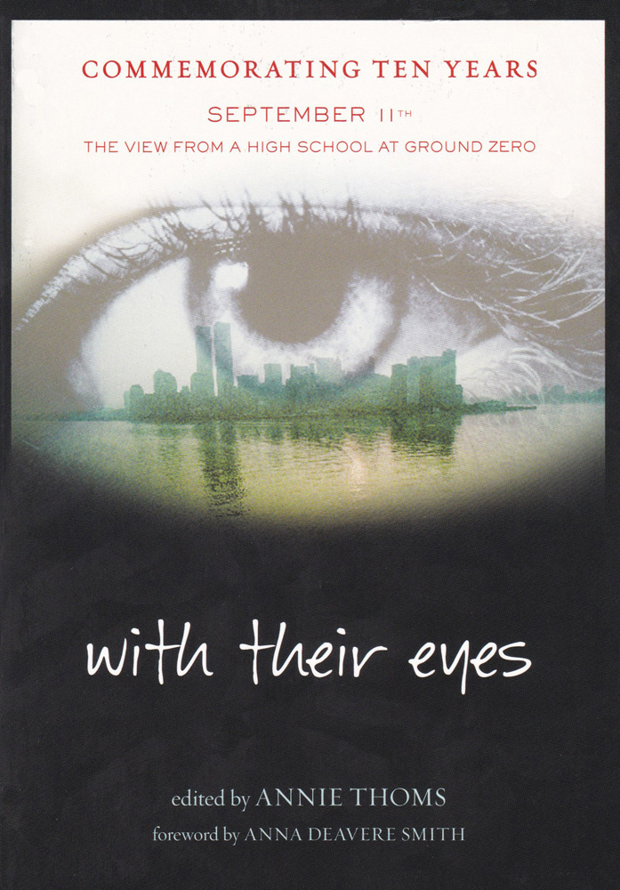 With Their Eyes: September 11th, The View from a High School at Ground Zero Paperback Book