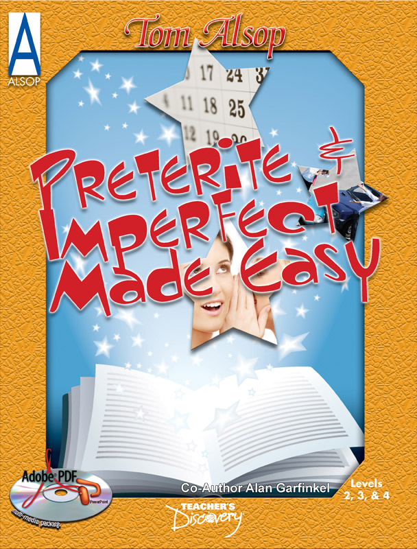 Preterite and Imperfect Made Easy Spanish Book, Spanish: Teacher\'s ...