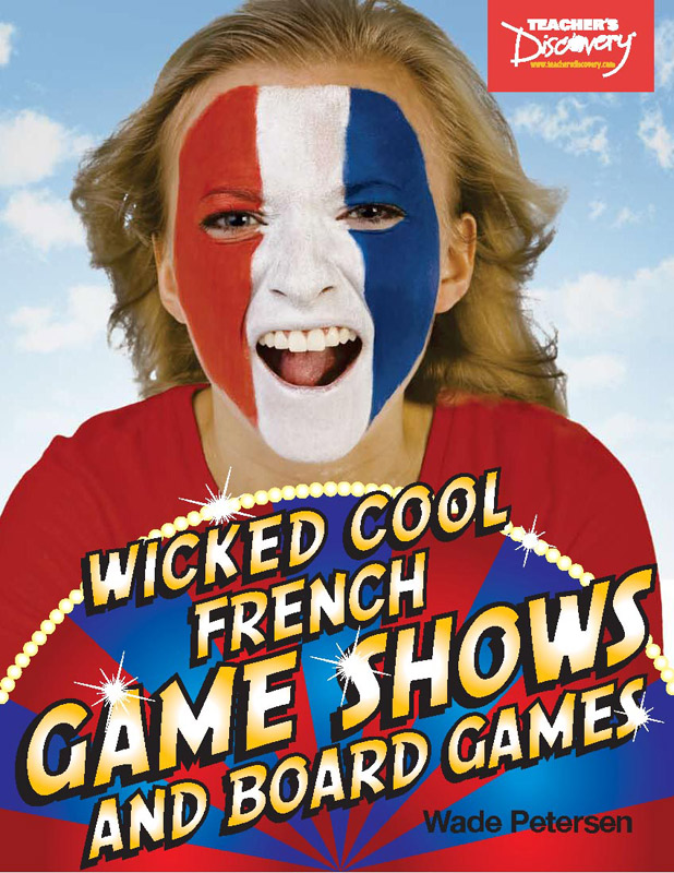 Wicked Cool French Game Shows and Board Games Book