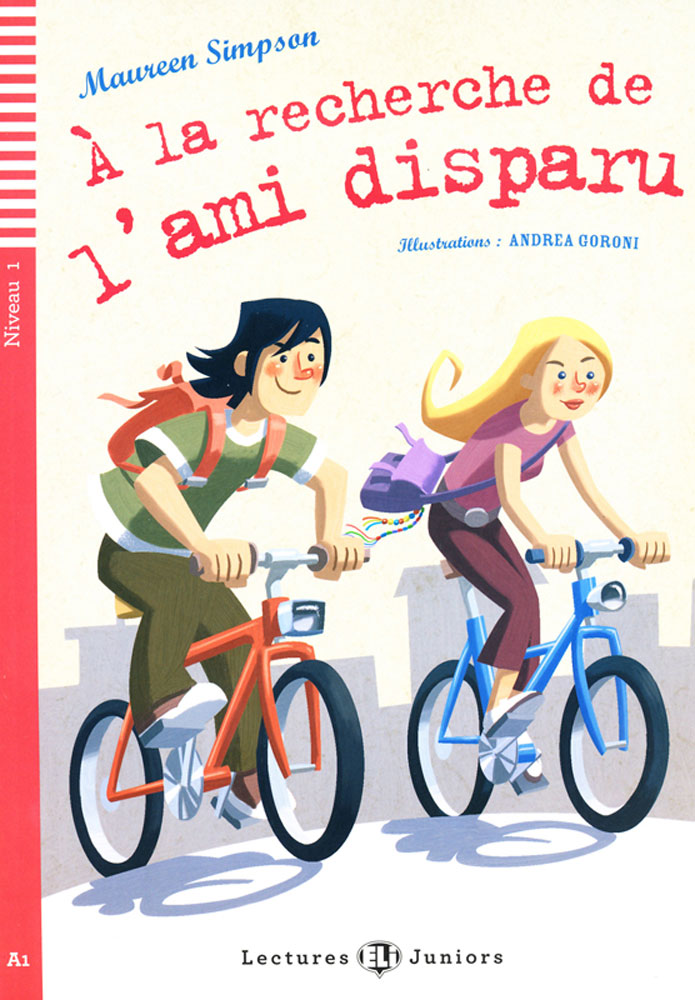 À la recherche de l'ami disparu French Level 1–2 Reader with Audio CD
