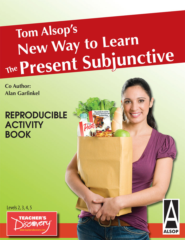 Tom Alsop's New Way to Learn the Present Subjunctive Spanish Book