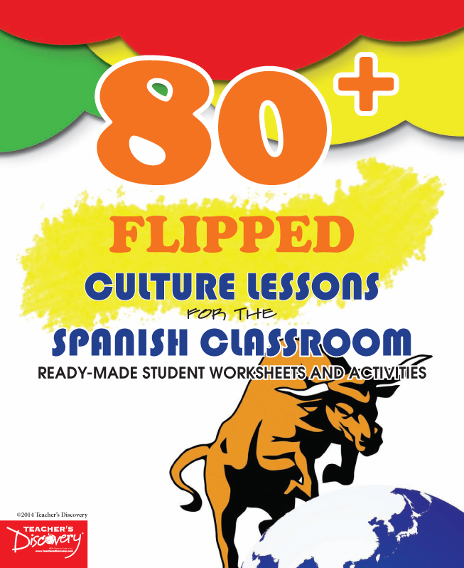80+ Flipped Culture Lessons for the Spanish Classroom Book