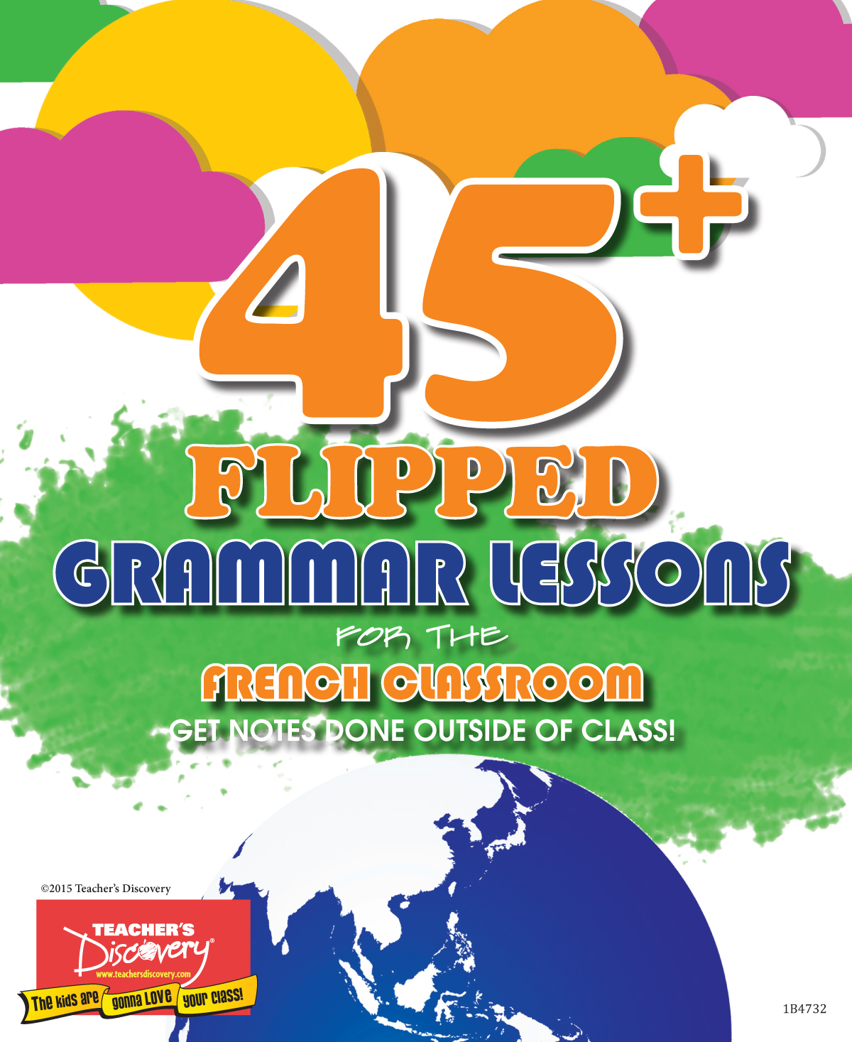 45+ Flipped Grammar Lessons for the French Classroom Book