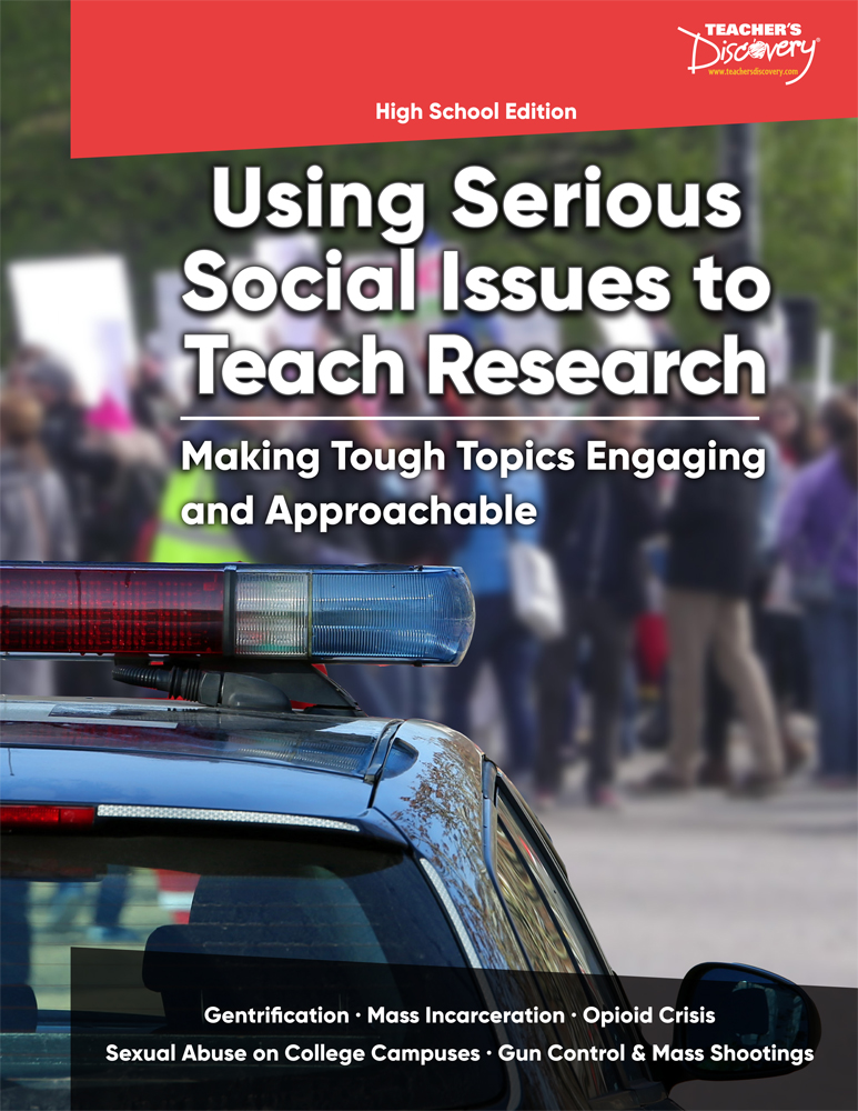 Using Serious Social Issues to Teach Research HS Book