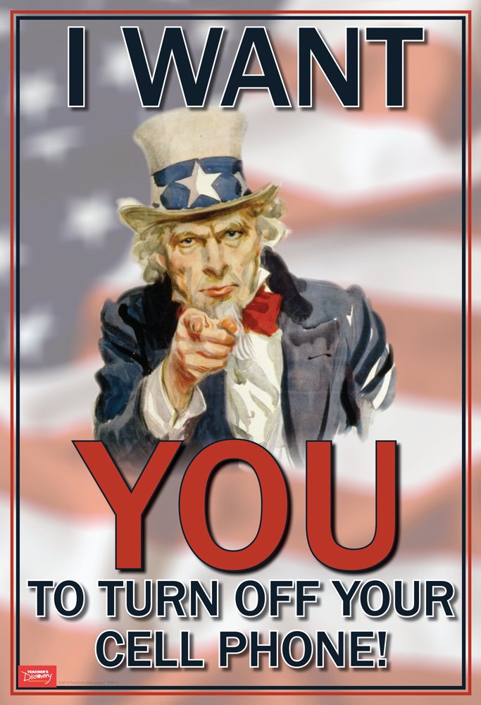 Uncle Sam Wants You - To Turn Off Your Cell Phone! Mini-Poster