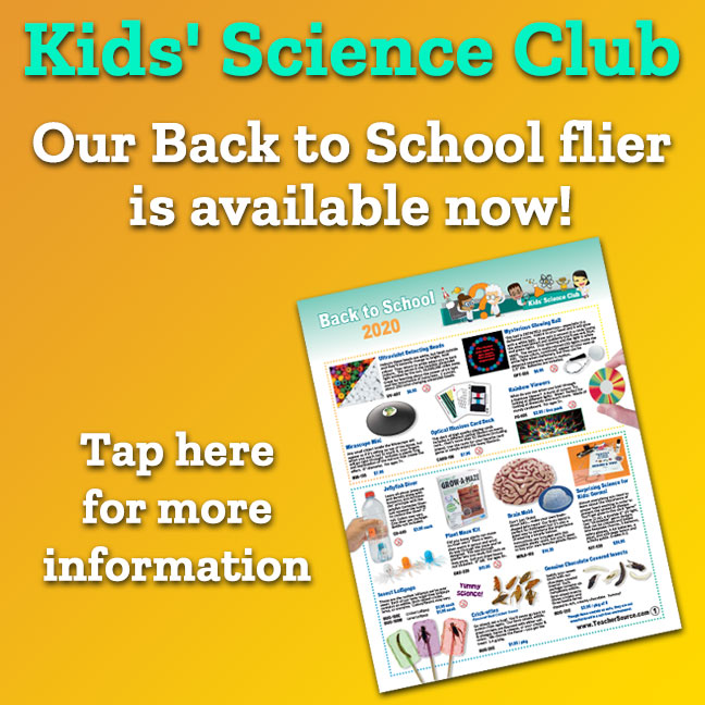 Kids' Science Club Our Back to School flier is available now!