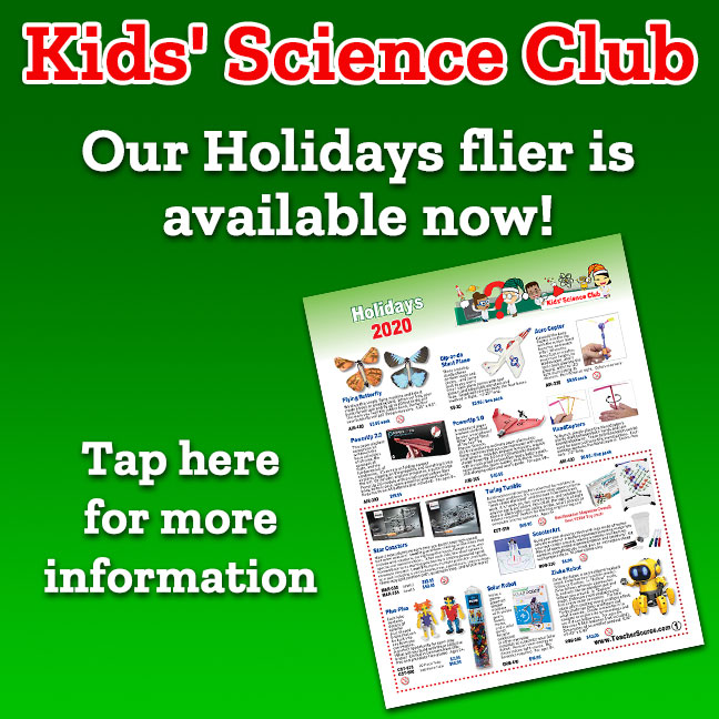 Kids' Science Club Holidays flier is available now!