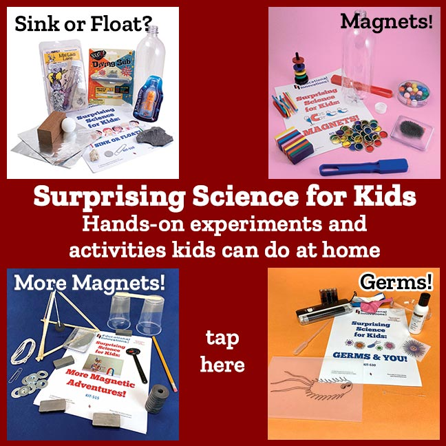 urprising Science for Kids Hands-on experiments and activities kids can do at home