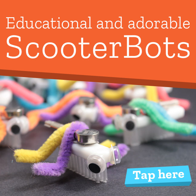 Scooterbots Educational and adorable