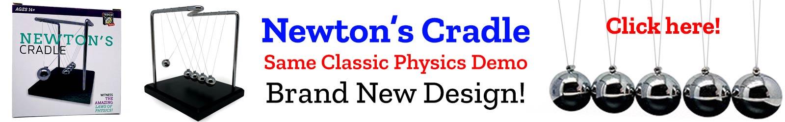 Newton's Cradle Same classic physics demo, brand new design!