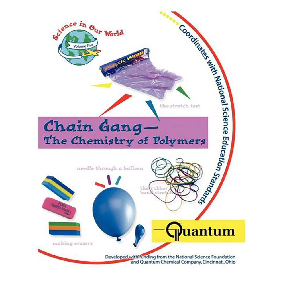 Chain Gang - The Chemistry of Polymers