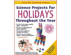 Science Projects for Holidays Throughout the Year