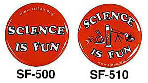 Science Is Fun Buttons