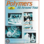 Polymers All Around You! 2nd Edition