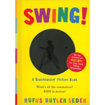 Swing! Book by Rufus Butler
