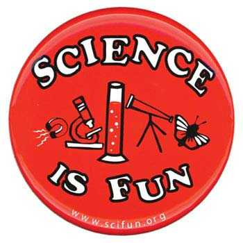 Science Is Fun Buttons - Science Is Fun Button (with art)