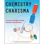 Chemistry with Charisma - Chemistry with Charisma: Volume 1