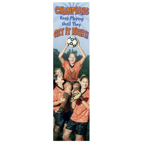 Champions Get it Right! Jumbo Vertical Banner