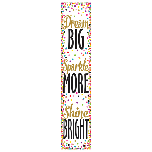 Dream Big, Sparkle More, Shine Bright Vertical Banner